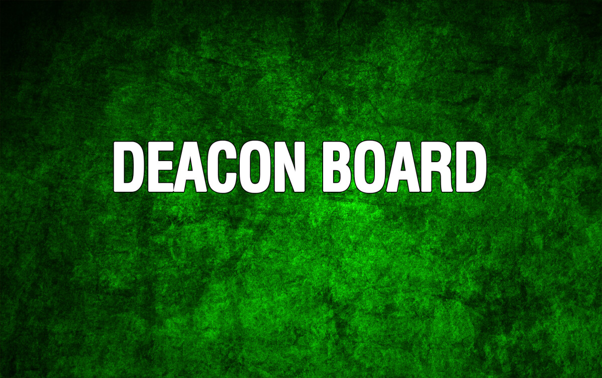 Deacon Board