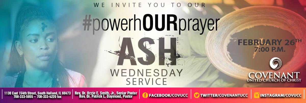 Ash Wednesday/#PowerhOur Service